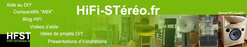 HiFi-STereo.fr, conception, enceinte audiophile DIY active, DAC, amplificateur et acoustique